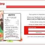 Metro Survey @ www.metrosurvey.ca Win $1,000 in Free Groceries